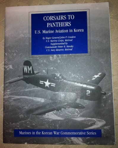 - Corsairs to Panthers: U.S. Marine Aviation in Korea