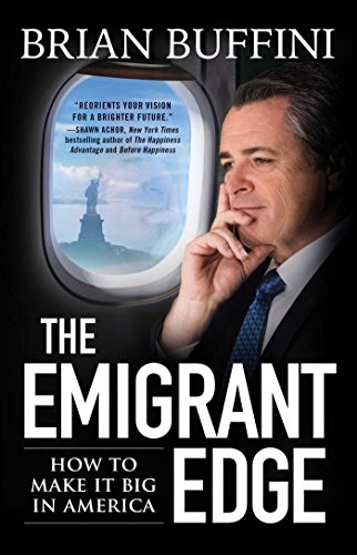 The Emigrant Edge: How to Make It Big in America cover