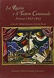 I Russi e il Teatro Comunale 9788883980572