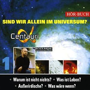 Sind wir allein im Universum? Hörbuch