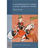 BY Twain, Mark ( Author ) [{ A Connecticut Yankee in King Arthur's Court (Barnes & Noble Classics (Paperback)) By Twain, Mark ( Author ) Sep - 01- 2005 ( Paperback ) } ]