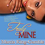 Truly Mine | Marcia King-Gamble