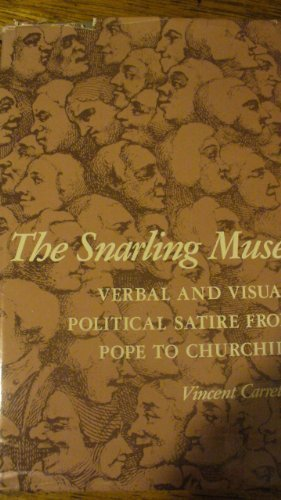 The Snarling Muse: Verbal and Visual Political Satire from Pope to - Verbal Journal Art