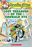 img - for Lost Treasure of the Emerald Eye[GERONIMO STILTON #01 LOST TREA][Mass Market Paperback] book / textbook / text book