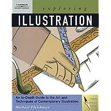 Exploring Illustration (Design Exploration) by Michael Fleishman (2003-12-03)