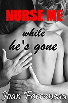 Nurse Me While Hes Gone ebook product image