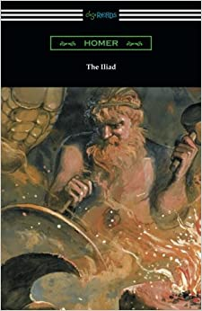 Book The Iliad (Translated into verse by Alexander Pope with an Introduction and notes by Theodore Alois Buckley)