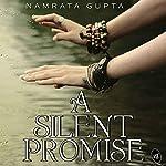 A Silent Promise | Namrata Gupta