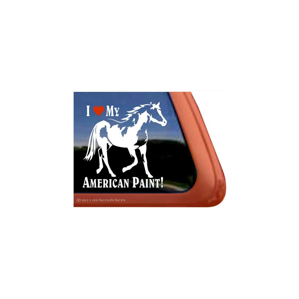 I Love My American Paint Horse Trailer Vinyl Window Decal Sticker
