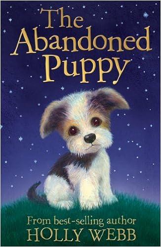 Gratis gratis ebøker nedlastinger The Abandoned Puppy (Holly Webb Animal Stories) by Holly Webb (Norsk litteratur) PDF