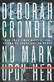 No Mark upon Her, Deborah Crombie, 0061990620