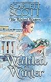 Wedded in Winter (The Wicked Winters)
