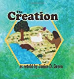 The Creation, Janice D. Green, 0983680809