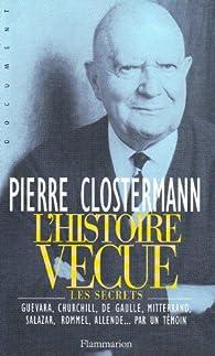 L'Histoire vécue par Pierre Clostermann