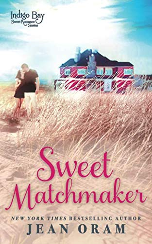 Books : Sweet Matchmaker (Indigo Bay Sweet Romance Series) (Volume 2)