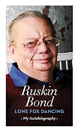 Long Fox Dancing - Ruskin Bond Autobiography