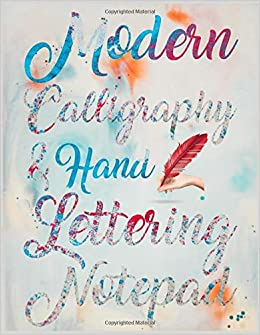 Amazon com: Modern Calligraphy & Hand Lettering Notepad