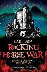 Rocking Horse War (Kelpies)