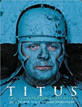 Titus: The Illustrated Screenplay, Adapted from the Play by William Shakespeare (Newmarket Pictorial Moviebooks)
