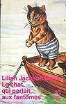 Le Chat qui parlait aux fantômes par Lilian Jackson Braun