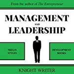 Management and Leadership: Skills & Styles, Development Books | Knight Writer