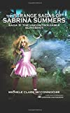 The Uncontrollable Slingshot: Volume 3 (The Strange Sagas of Sabrina Summers) by Michele Clark McConnochie (2016-02-29)