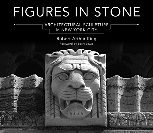 Figures in Stone: Architectural Sculpture in New York (Architectural Stone)