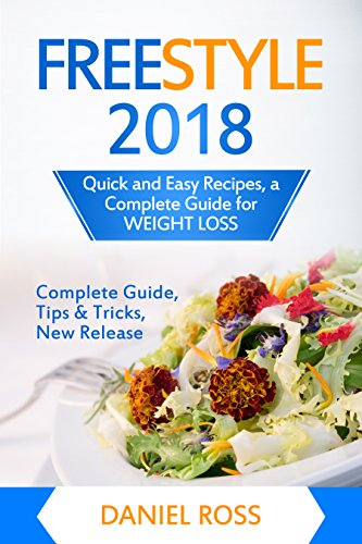 FREESTYLE 2018: Quick and Easy Recipes, a Complete Guide for WEIGHT LOSS