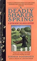 Deadly Shaker Spring (Sister Rose Callahan Mystery)