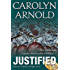 Justified (A Madison Knight series Book 2)