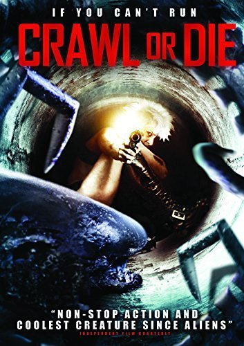 Crawl Or Die by Vertical Entertainment