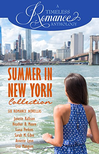- Summer in New York Collection (A Timeless Romance Anthology Book 8)