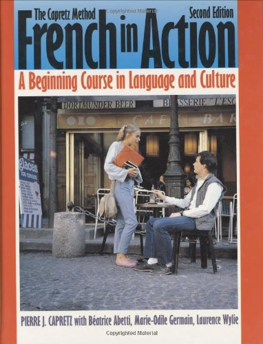 French in Action : A Beginning Course in Language and