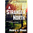 A Stranger North (The Northland Chronicles Book 1)