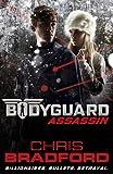 Bodyguard: Assassin (Book 5) (Bodyguard 5)
