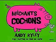 Méchants cochons par Andy Riley