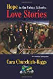 Hope in the Urban Schools: Love Stories