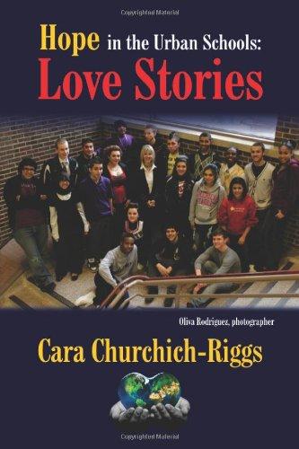 Read Online Hope in the Urban Schools: Love Stories PDF