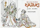 Kabuki l'art antique du théâtre - Cahier de coloriage (French Edition)