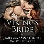 The Viking's Bride | James Daniels,Aasne Daniels