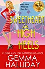 Sweetheart in High Heels (High Heels Mysteries short story #5.75): a Humorous Romantic Mystery short story