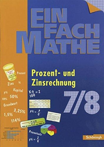 EinFach Mathe: Prozent- und Zinsrechnung: Jahrgangsstufen 7/8