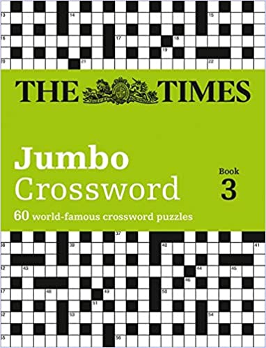 The Times 2 Jumbo Crossword Book 3: 60 large general-knowledge crossword puzzles: 03 (The Times Crosswords)