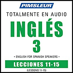 ESL Spanish Phase 3, Unit 11-15