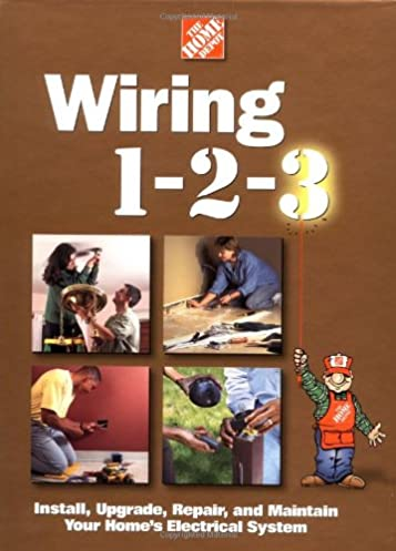 wiring 1 2 3 (home depot 1 2 3) home depot books, catherine home wiring diagrams wiring 1 2 3 (home depot 1 2 3) home depot books, catherine staub 9780696211843 amazon com books