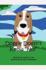 Doggie Doesn't Know No Paperback