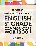 Argo Brothers English Workbook, Grade 5: Common Core Multiple Choice (5th Grade) 2017 Edition