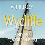 Wycliffe and the Pea-Green Boat | W J Burley
