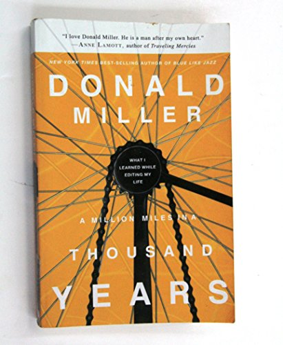 Million Miles in a Thousand Years (09) by Miller, Donald [Hardcover (2009)]