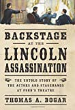 By Thomas A. Bogar - Backstage at the Lincoln Assassination (10/22/13)